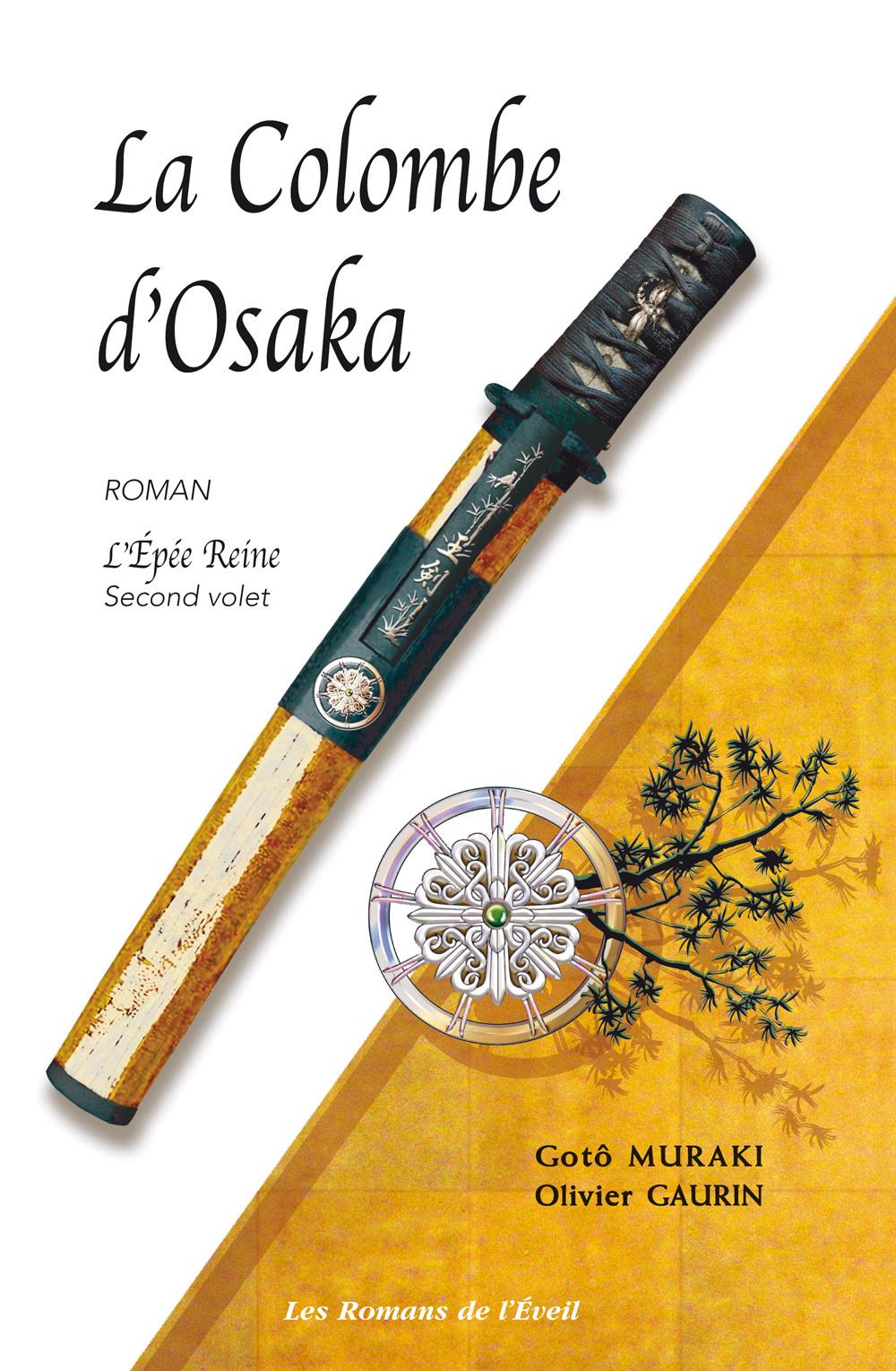L'EPEE-REINE 2 - COLOMBE D'OSAKA