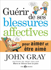 GUERIR DE SES BLESSURES AFFECTIVES
