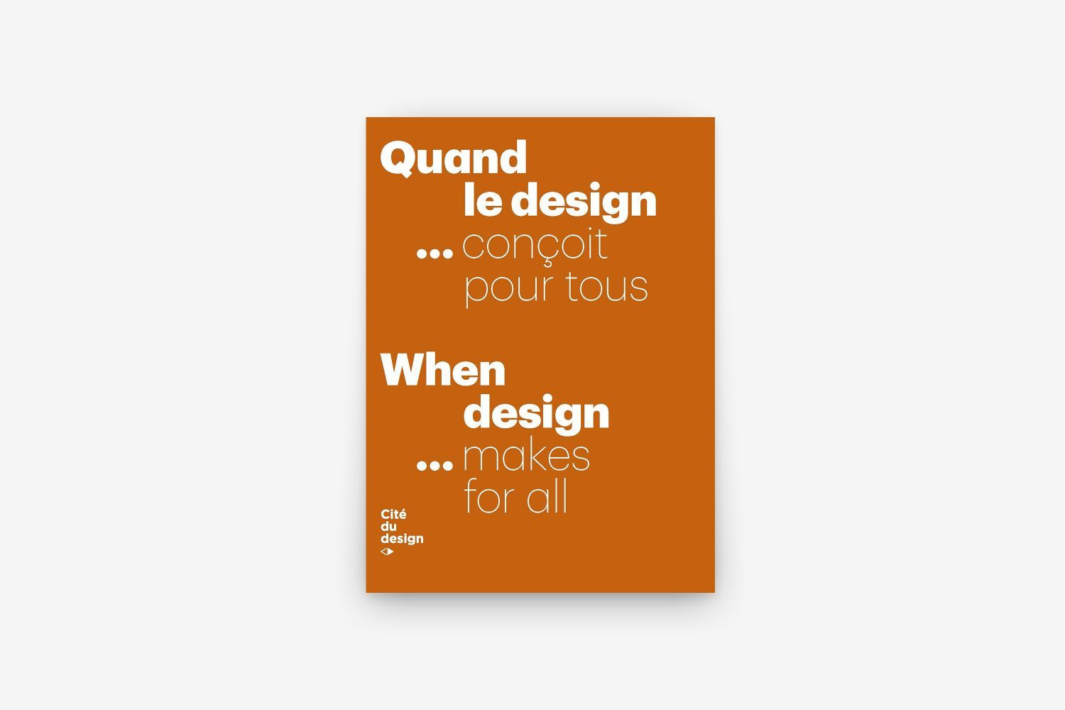 QUAND LE DESIGN... CONCOIT POUR TOUS / WHEN DESIGN MAKES FOR ALL