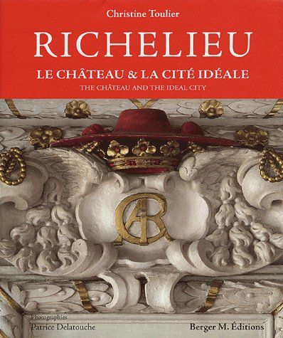 RICHELIEU LE CHATEAU & LA CITE IDEALE (BILINGUE F - GB)