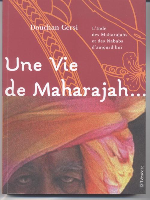 VIE DE MAHARAJAH