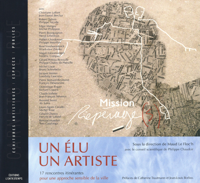 UN ELU, UN ARTISTE : MISSION REPERAGE(S)