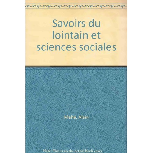SAVOIRS DU LOINTAIN ET SCIENCE