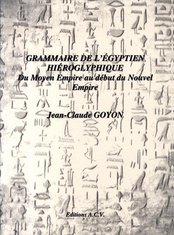 GRAMMAIRE DE L'EGYPTIEN HIEROGLYPHIQUE