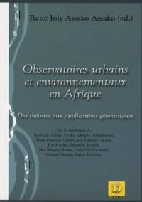 OBSERVATOIRES URBAINS ET ENVIRONNEMENTAUX EN AFRIQUE - DES THEORIES AUX APPLICATIONS GEOMATIQUES