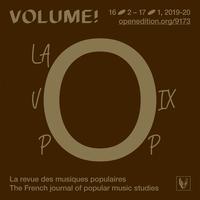 VOLUME ! N  16-2  LA VOIX POP - NOUVEAUX OUTILS, NOUVELLES APPROCHES ANALYTIQUES