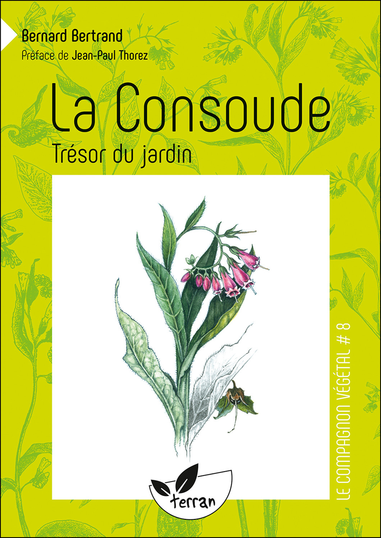 LA CONSOUDE, TRESOR DU JARDIN - VOL. 8