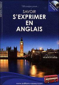 120 PAGES POUR SAVOIR S'EXPRIMER EN ANGLAIS