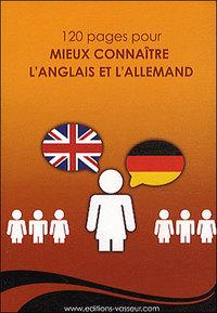 120 PAGES POUR MIEUX CONNAITRE L'ANGLAIS EL L'ALLEMAND