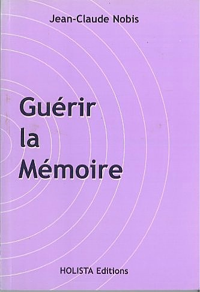GUERIR LA MEMOIRE