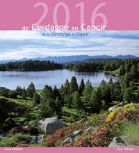 CALENDRIER 2016 - DE CERDAGNE EN CAPCIR