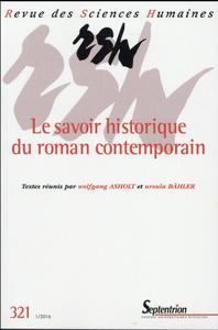 REVUE DES SCIENCES HUMAINES, N 321/JANVIER - MARS 2016 - LE SAVOIR HISTORIQUE DE LA LITTERATURE CONT