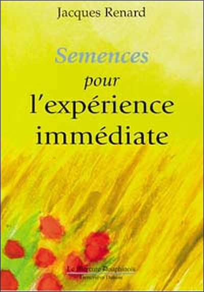 SEMENCES POUR L'EXPERIENCE IMMEDIATE