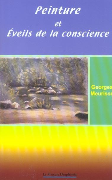 PEINTURE ET EVEILS DE LA CONSCIENCE