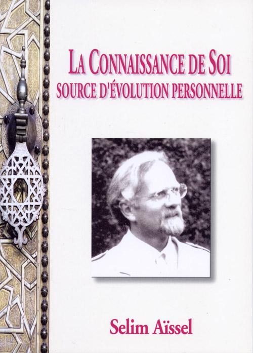 CONNAISSANCE DE SOI SOURCE D'EVOLUTION PERSONNELLE (LA)