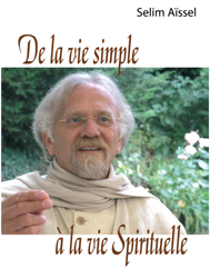 DE LA VIE SIMPLE A LA VIE SPIRITUELLE