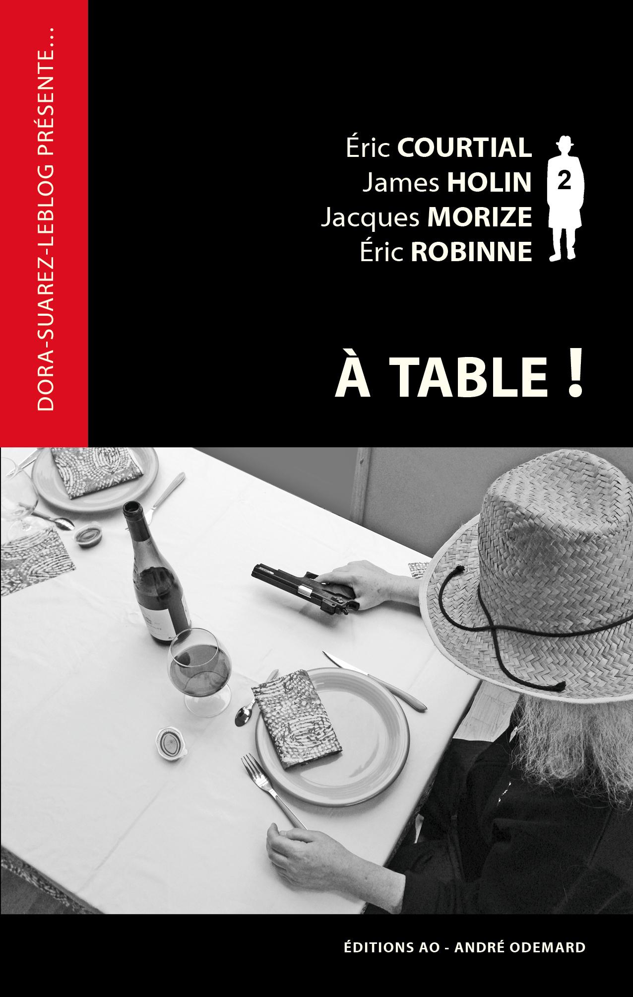 A TABLE ! (DORA-SUAREZ-LEBLOG PRESENTE)