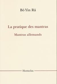 LA PRATIQUE DES MANTRAS