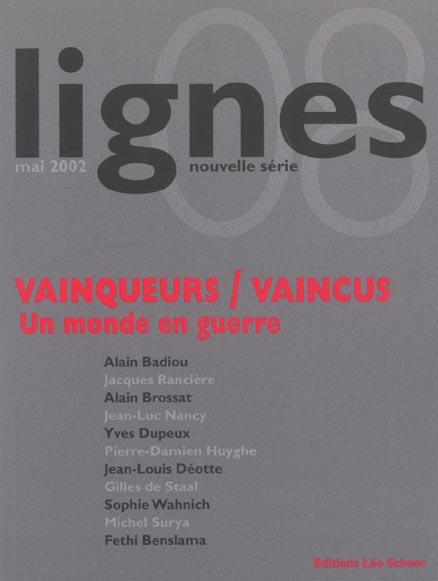LIGNES 08 : VAINQUEURS/VAINCUS - UN MONDE EN GUERRE