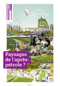 PAYSAGES DE L'APRES-PETROLE ? - REVUE PASSERELLE N 9