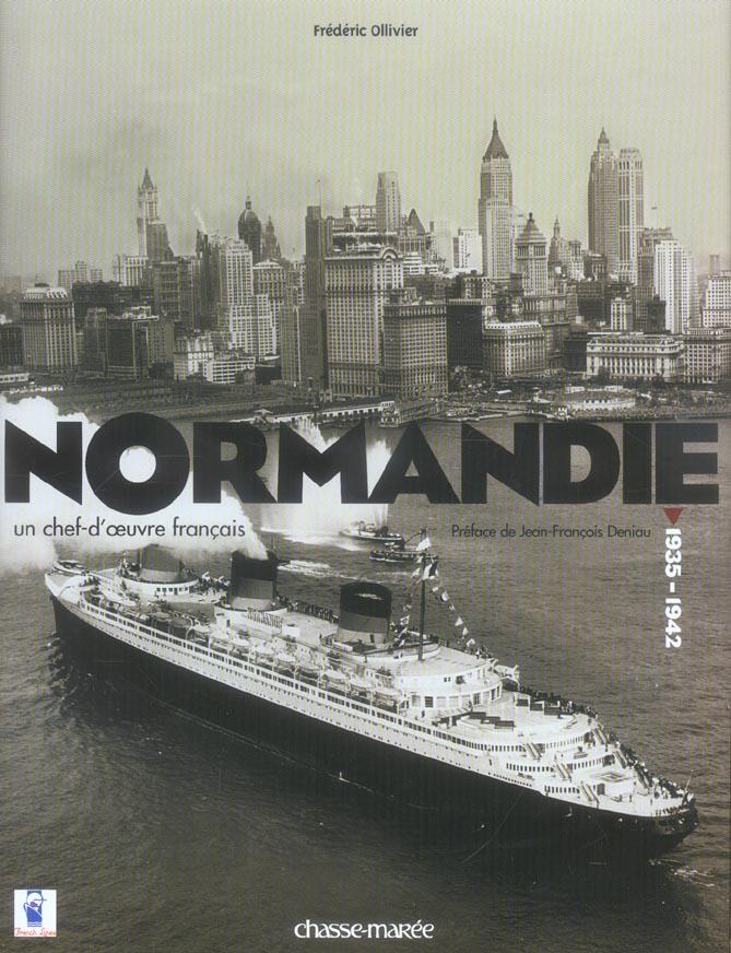 NORMANDIE - UN CHEF-D'OEUVRE FRANCAIS
