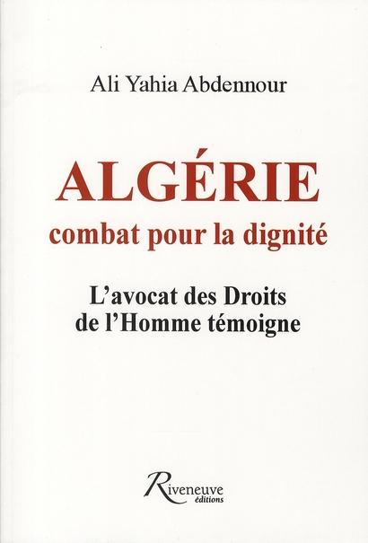 ALGERIE COMBATS POUR LA DIGNITE