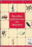 RECETTES PAYSANNES EN AVEYRON