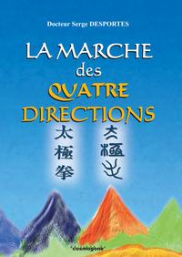 LA MARCHE DES QUATRE DIRECTIONS