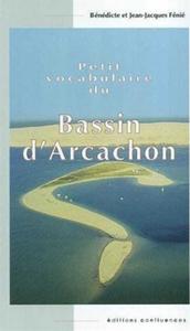 PETIT VOCABULAIRE DU BASSIN D ARCACHON
