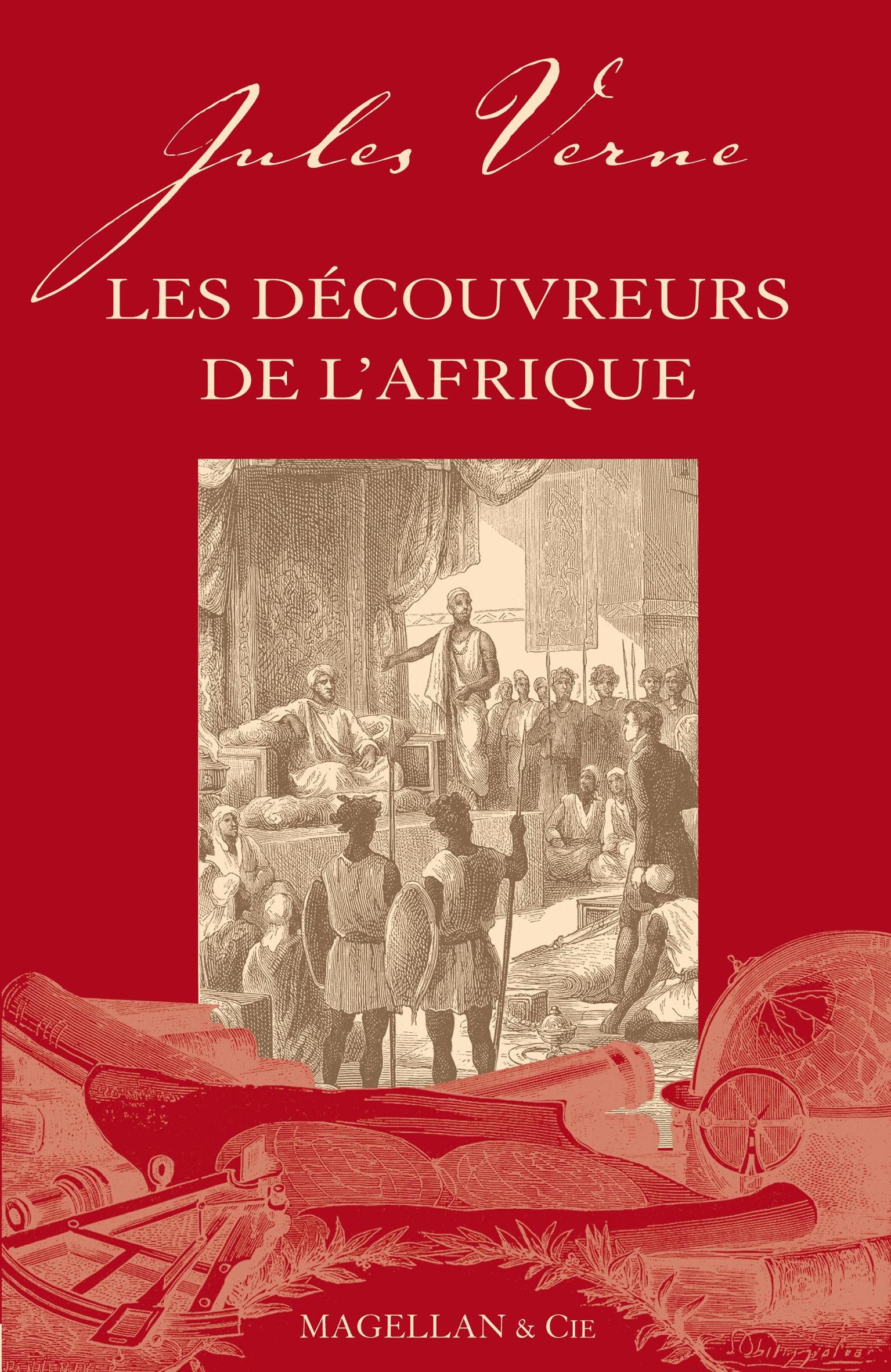 LES DECOUVREURS DE L'AFRIQUE  - VERNE JULES