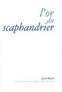 L' OR DU SCAPHANDRIER