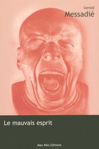 LE MAUVAIS ESPRIT