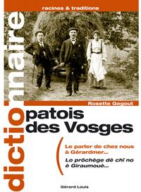 PATOIS DES VOSGES - LE PARLER DE CHEZ NOUS A GERARDMER