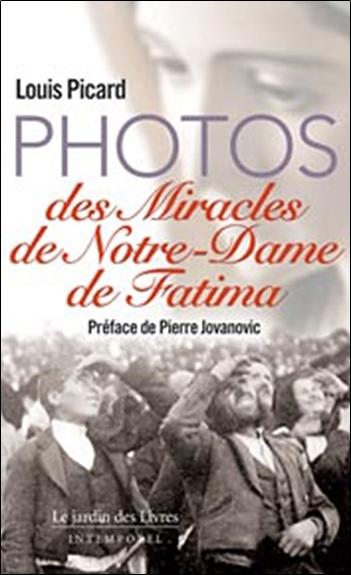 PHOTOS DES MIRACLES DE NOTRE DAME DE FATIMA