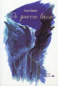 DE GUERRE LASSE