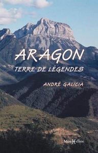 ARAGON, TERRE DE LEGENDES (L')