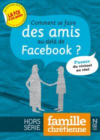 COMMENT SE FAIRE DES AMIS AU DELA DE FACEBOOK ?