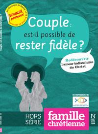 COUPLE : EST-IL POSSIBLE DE RESTER FIDELE ? - HORS-SERIE