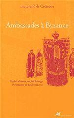 AMBASSADES A BYZANCE