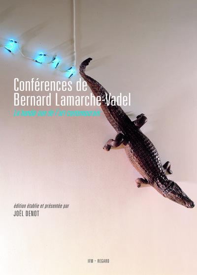 CONFERENCES DE BERNARD LAMARCHE-VADEL (CD OFFERT)