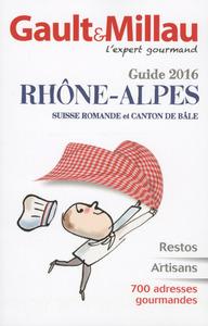 GUIDE GAULT & MILLAU RHONE-ALPES 2016