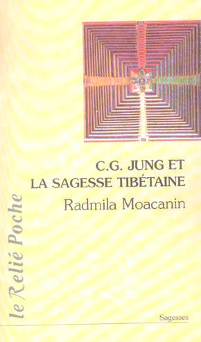 C.G. JUNG ET LA SAGESSE TIBETAINE