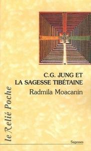 C.G JUNG ET LA SAGESSE TIBETAINE