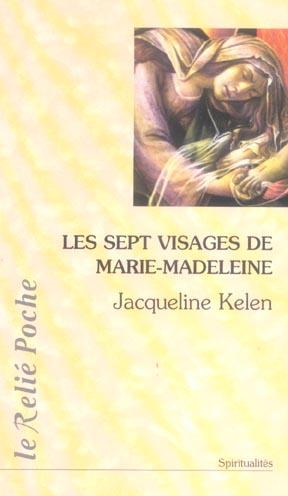 LES 7 VISAGES DE MARIE-MADELEINE