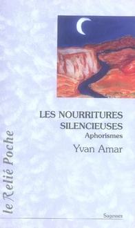 LES NOURRITURES SILENCIEUSES