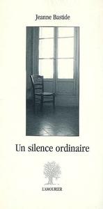 UN SILENCE ORDINAIRE