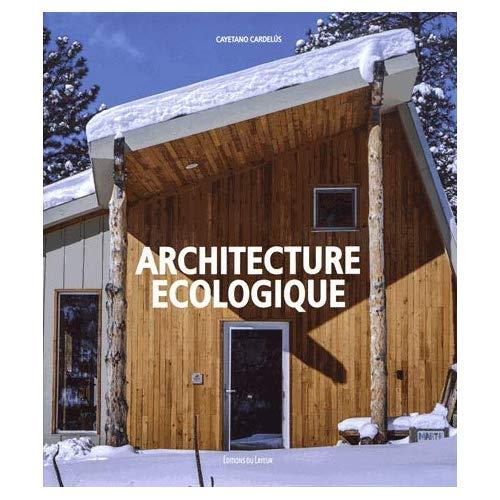 ARCHITECTURE ECOLOGIQUE