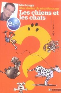 E=M6 MES DROLES DE QUESTIONS SUR LES CHIENS ET LESCHATS