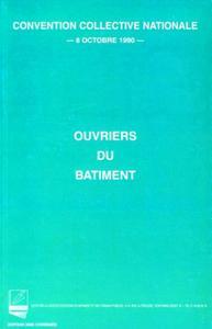 OUVRIERS DU BATIMENT. CONVENTION COLLECTIVE NATIONALE 8 OCTOBRE 1990. EDITION 20 - EDITION 2005 CORR