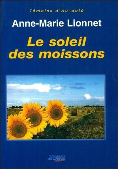 LE SOLEIL DES MOISSONS
